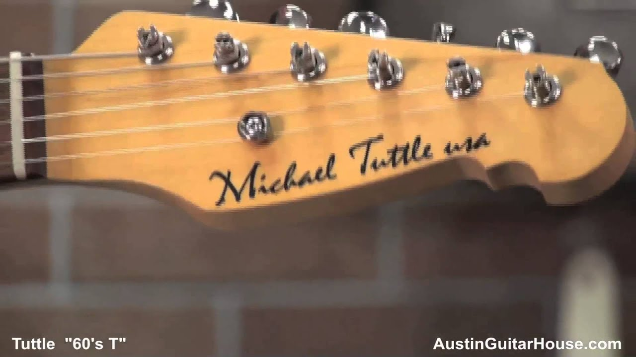 tuttle 60 39 s t from austin guitar house youtube. Black Bedroom Furniture Sets. Home Design Ideas