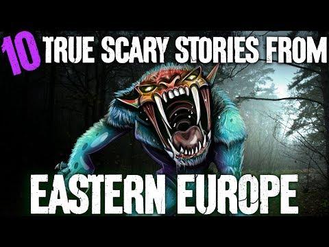 10 TRUE Scary Eastern European Ghost Stories