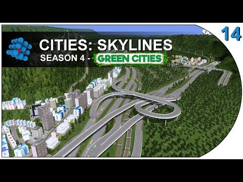 Cities: Skylines - Green Cities - S04E14 - Highway to the Sky