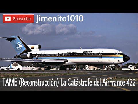 CATASTROFE DEL AIRFRANCE 422 (Reconstrucción) TAME en Bogotá