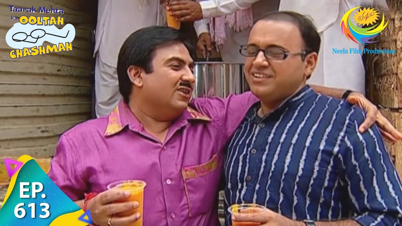 Download Taarak Mehta Ka Ooltah Chashmah - Episode 613 - Full Episode