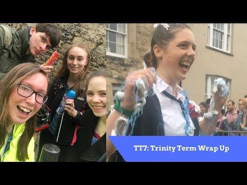 TT7: Trinity Term Wrap Up