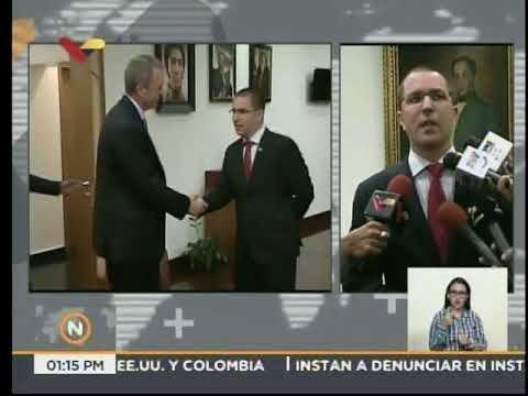 Canciller Jorge Arreaza se reunió con encargado negocios EEUU sobre atentado a Maduro