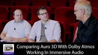 Comparing Auro 3D With Dolby Atmos Working In Immersive Audio