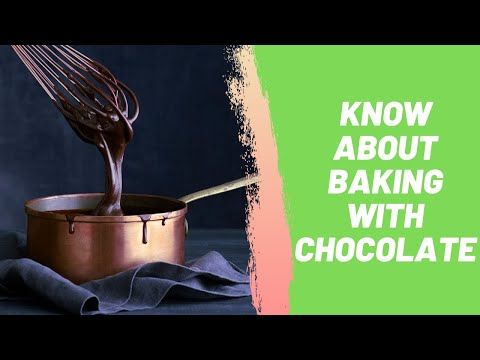 Know About Baking with Chocolate