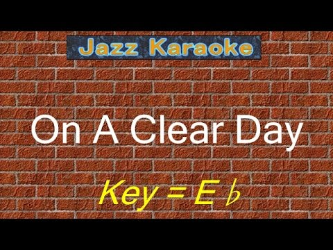 "JazzKara  ""On A Clear Day"" (Key=Eb)"