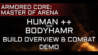 Armored Core: Master of Arena BODYHAMR Overview & Combat Gameplay