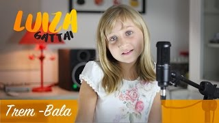 Baixar Luiza Gattai canta Trem-Bala (de: Ana Vilela)