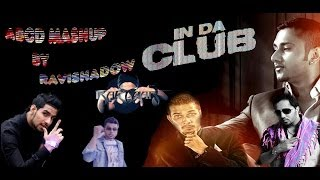 ABCD MASHUP FT. YOYO HONEY SINGH,Mika Singh, IKKA,NINJA,RAFTAAR & Nambardar VIDEO SONG HD