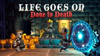 Por el Rey!!! | Life Goes On : Done to Death | Gameplay Español