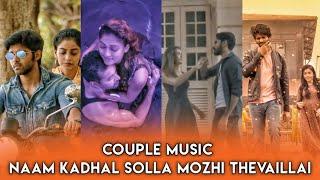 Naam Kadhal Solla Mozhi Thevaillai  💕💕 / Mixed Love Couple 😍😍 / Tamil WhatsApp Status