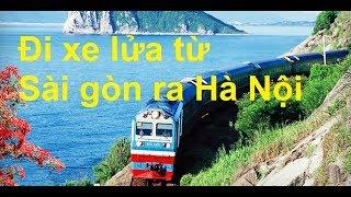 Đi xe lửa từ Sài gòn ra Hà Nội