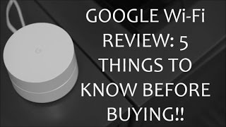 Google Wi-Fi Review: 5 things to know before buying [averageNoore]