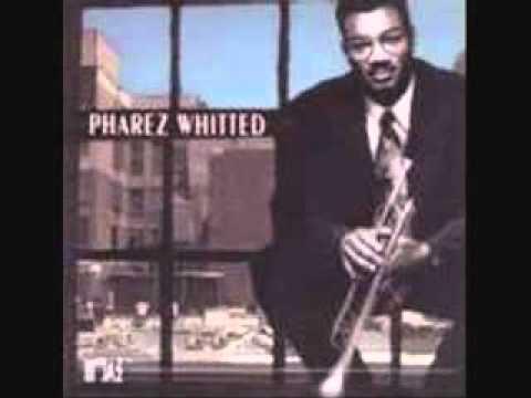 Pharez Whitted - Long Gone
