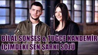 Bilal Sonses & Tuğçe Kandemir - İçimdeki Sen | Şarkı Sözü || Şarkı Defteri