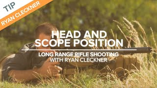 Head And Scope Position | Long-range Rifle Shooting With Ryan Cleckner