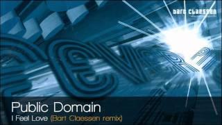 Public Domain - I Feel Love (Bart Claessen remix)