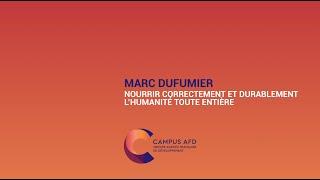Des nouvelles de Demain : Marc Dufumier