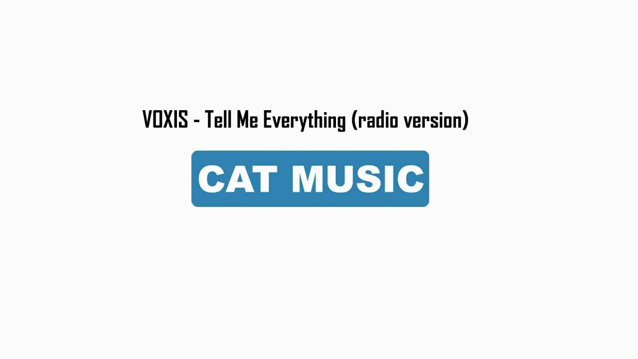 VOXIS - Tell Me Everything (Official Single)