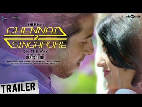 Chennai 2 Singapore Official Trailer | Gokul Anand, Anju Kurian | Ghibran | Abbas Akbar