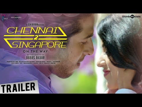 Chennai 2 Singapore Official Trailer |...