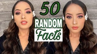 50 RANDOM FACTS ABOUT ME | KERLINE BAY DEB