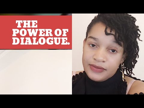 Exploring The Power And The Positive Influence Of #Dialogue in resolving difficult situation