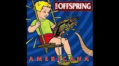 Thе Оffsрring Americana (Full Album)