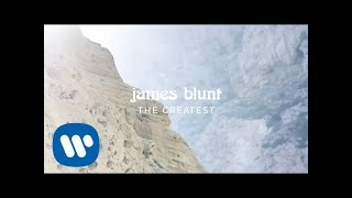 James Blunt - The Greatest [Official Lyric Video]