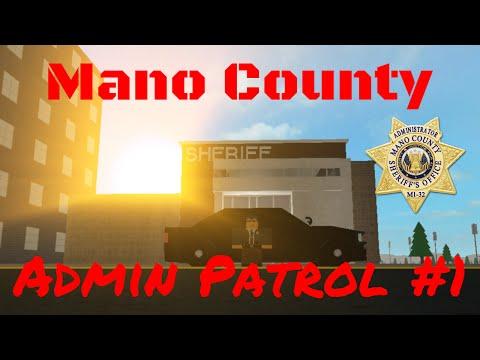 Silent Patrol   Mano County Admin Patrol #1