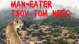 Man Eater Tsov Tom Neeg