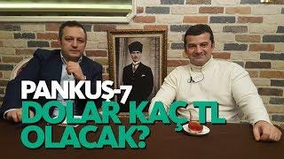 2019'DA DOLAR NE KADAR OLACAK? - BARTU SORAL - PANKUŞ-7
