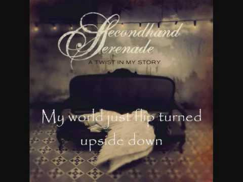 Secondhand Serenade - A Twist In My Story - Lyrics