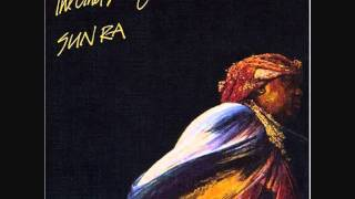 "Sun Ra  And His Solar Arkestra -  "" Space is The Place """