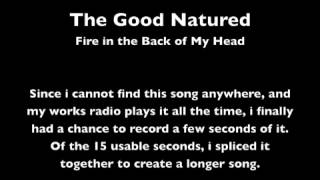 Fire in the back of my head - The Good Natured