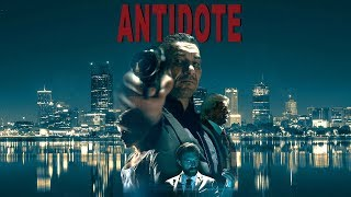 Antidote - 2018 Film Trailer | Mafia Crime Action Movies