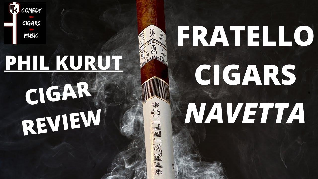 FRATELLO NAVETTA CIGAR REVIEW
