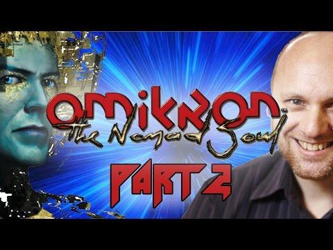 Super Best Friends Play Omikron The Nomad Soul (Part 2)