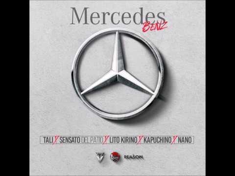 Mercedes Benz - Tali x Sensato x Lito Kirino x Kapuchino x Nano La Diferencia
