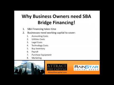 Why SBA Lenders need Bridge Financing
