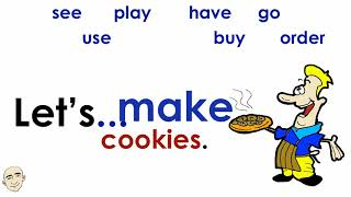 Use the let's pattern to make and offer suggestions. we will also practice these important verbs: see, play, have, go, order, make, buy use. each sentenc...