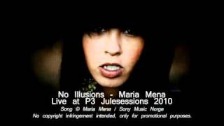No Illusions - Maria Mena (Live at P3 Julesessions 2010)