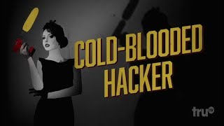 Baixar Cold-Blooded Hacker on Tru Tv's Hack My Life S 3 E 13