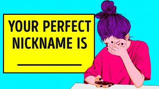 What Should Your Nickname Be?