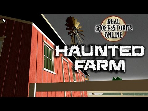 Haunted Farm | Real Ghost Stories & Paranormal Podcast