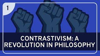 PHILOSOPHY - Language: Contrastivism #1 (Introduction)