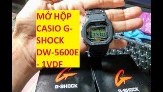 Mở hộp đồng hồ Casio G-Shock đầu tiên ! DW-5600E - 1VDF