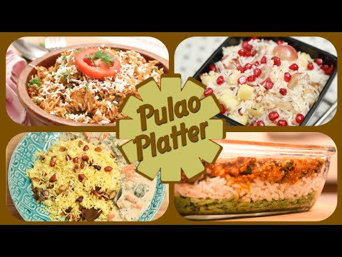Pulao Platter – Easy To Make Rice Recipes – Indian Main Course Rice Recipes