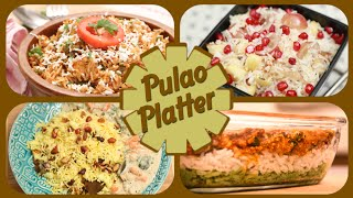Pulao Platter - Easy To Make Rice Recipes - Indian Main Course Rice Recipes