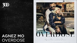 Gambar cover Agnez Mo - Overdose (ft. Chris Brown) | 300 Ent (Official Audio)